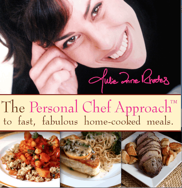 Julie Anne Rhodes' Personal Chef Approach
